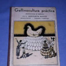 Libros antiguos: GALLINOCULTURA PRACTICA POR HERGUERA NAVAS AÑO 1935. Lote 191584781