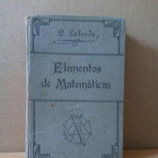 Libros antiguos: ELEMENTOS DE TEMATICAS.DIONISIO LABORDA.ZARAGOZA 1920. Lote 191589888