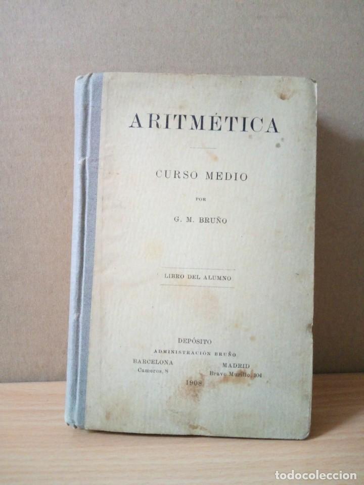 Libros antiguos: ARITMETICA-CURSO MEDIO DE G.M.BRUÑO 1908 - Foto 2 - 191592028