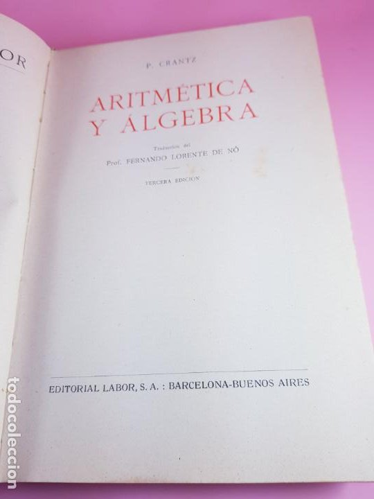 Libros antiguos: LIBRO-ARITMÉTICA Y ALGEBRA-PROF.PAUL CRANTZ-TERCERA EDICIÓN-1932-EXCELENTE-VER FOTOS - Foto 8 - 191598652