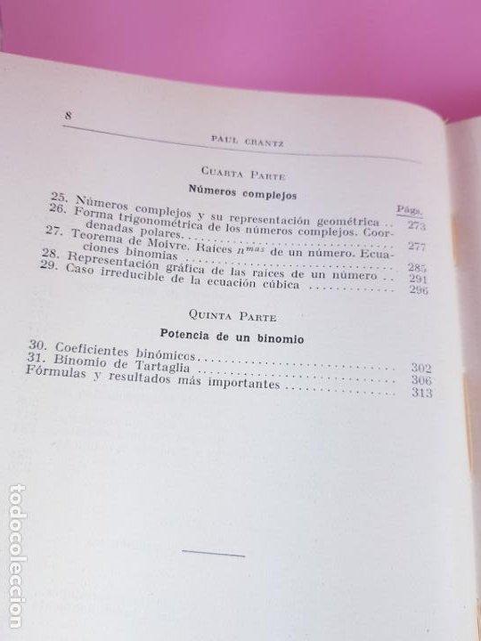 Libros antiguos: LIBRO-ARITMÉTICA Y ALGEBRA-PROF.PAUL CRANTZ-TERCERA EDICIÓN-1932-EXCELENTE-VER FOTOS - Foto 14 - 191598652