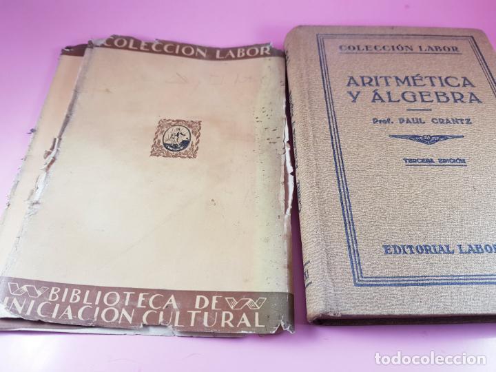Libros antiguos: LIBRO-ARITMÉTICA Y ALGEBRA-PROF.PAUL CRANTZ-TERCERA EDICIÓN-1932-EXCELENTE-VER FOTOS - Foto 16 - 191598652