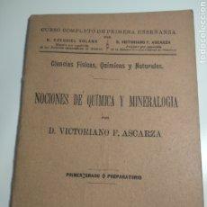 Libros antiguos: NOCIONES DE QUÍMICA Y MINERALOGÍA CURSO COMPLETO DE PRIMERA ENSEÑANZA. Lote 191831535