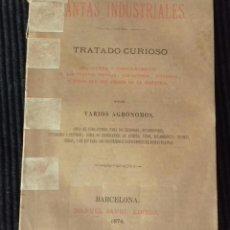 Libros antiguos: LAS PLANTAS INDUSTRIALES. TRATADO CURIOSO, POR VARIOS AGRONOMOS,MANUEL SAURI EDITOR 1874.. Lote 191937443