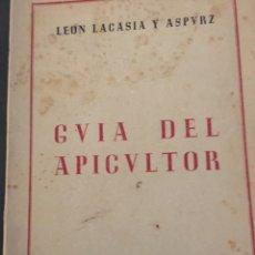 Libros antiguos: GUIA DEL APICULTOR, LEÓN L LACASIA,PAMPLONA 1945. Lote 192524177