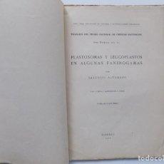 Libros antiguos: LIBRERIA GHOTICA. SALUSTIO ALVARADO.PLASTOSOMAS Y LEUCOPLASTOS EN ALGUNAS FANEROGAMAS.1917.ILUSTRADO. Lote 192622105