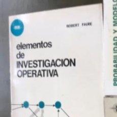 Libros antiguos: ELEMENTOS DE INVESTIGACIÓN OPERATIVA DE ROBERT FAURE.. Lote 192625968