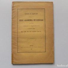 Libros antiguos: LIBRERIA GHOTICA. LAGUNA. DISCURSOS LEIDOS EN LA REAL ACADEMIA DE CIENCIAS FÍSICAS Y NATURALES.1877. Lote 192628136