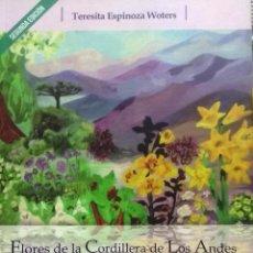 Livros antigos: FLORES DE LA CORDILLERA DE LOS ANDES. ESENCIAS FLORALES DE CHILE. PRÓLOGO EDUARDO H. GRECCO - ESPINO. Lote 193475920