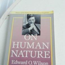 Libros antiguos: ON HUMAN NATURE, INGLÉS EDWARD O. WILSON. Lote 193581460