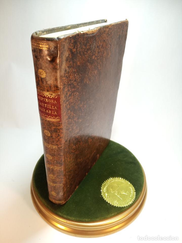 Libros antiguos: Cartilla agraria o sea de la práctica de la agricultura y la ganadería. Coronel D. José Espinosa. 18 - Foto 2 - 193706242
