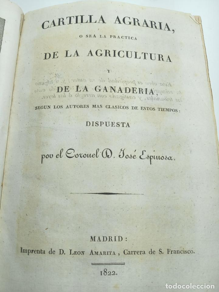 Libros antiguos: Cartilla agraria o sea de la práctica de la agricultura y la ganadería. Coronel D. José Espinosa. 18 - Foto 3 - 193706242