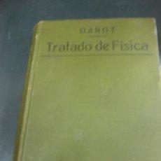 Libros antiguos: TRATADO DE FISICA EXPERIMENTAL Y RAZONADA. EUGENIO GUALLART. CASA EDITORIAL BAILLY-BAILLIERE 1923. . Lote 194108198