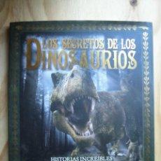 Libros antiguos: LOS SECRETOS DE LOS DINOSAURIOS LAROUSSE ARCHIE BLACKWEEL. Lote 194156376