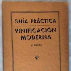 Libros antiguos: GUÍA PRÁCTICA DE VINIFICACIÓN MODERNA - SOCIEDAD ENOLÓGICA DEL PENÉDES 1934 - VER. Lote 194340041