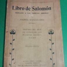 Libros antiguos: LIBRO DE SALOMÒN DEDICADO A LAS FAMILIAS OBRERAS AÑO 1927. Lote 194346310