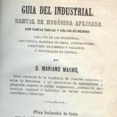 Libros antiguos: MANUAL DE MECÁNICA APLICADA. GUIA DEL INDUSTRIAL. Lote 194499648