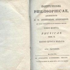 Libros antiguos: INSTITUTIONES PHILOSOPHICAE. PHYSICAE. Lote 194500002