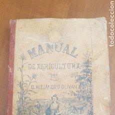 Libros antiguos: MANUAL DE AGRICULTURA DE ALEJANDRO OLIVÁN ILUSTRADA CON GRABADOS LIBRERÍA PERLADO. Lote 194552920