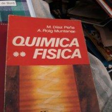 Libros antiguos: QUÍMICA FÍSICA VOLUMEN II. DIAZ PEÑA Y ROIG MUNTANER. ED.ALHAMBRA 1975.. Lote 194578980