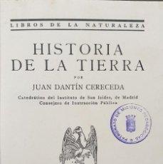 Libros antiguos: HISTORIA DE LA TIERRA POR JUAN DANTÍN CERECEDA. Lote 194599621