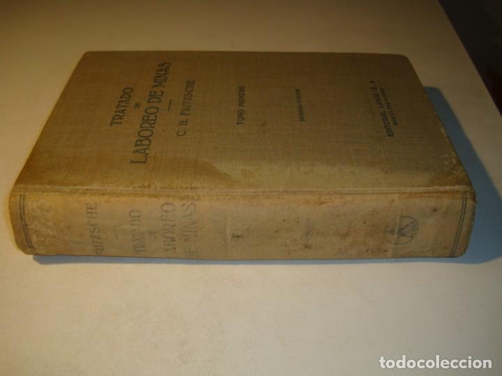 Libros antiguos: TRATADO DE LABOREO DE MINAS - C. H. FRITZSCHE - TOMO PRIMERO SEGUNDA EDICIÓN EDITORIAL LABOR 1961 - Foto 2 - 194729927