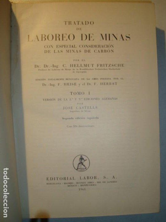 Libros antiguos: TRATADO DE LABOREO DE MINAS - C. H. FRITZSCHE - TOMO PRIMERO SEGUNDA EDICIÓN EDITORIAL LABOR 1961 - Foto 4 - 194729927