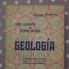 Libros antiguos: GEOLOGIA, ORESTES CENDRERO SEXTA EDICION. Lote 194736503