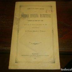 Libros antiguos: SOCIEDAD LINNEANA MATRITENSE RESUMEN TRABAJOS VERIFICADO 1879 1880 - TOMÁS ANDRÉS Y TUBILLA 1881. Lote 194780150