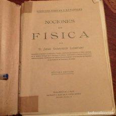 Libros antiguos: NOCIONES DE FÍSICA. D. JAIME DOMENECH LLOMPART. AÑO 1933.. Lote 194784996