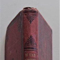 Libros antiguos: MI VIAJE ALREDEDOR DEL MUNDO - TOMO I - CARLOS R. DARWIN - EDITADA POR F. SEMPERE Y CIA. - AÑO ?. Lote 194958876