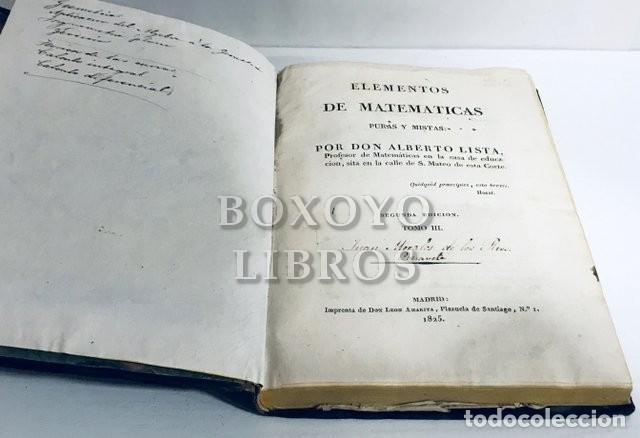 Libros antiguos: LISTA, Alberto. Elementos de Matemáticas puras y mistas. Tomo III - Foto 2 - 195077468