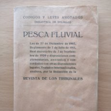 Libros antiguos: PESCA FLUVIAL.REVISTA DE LOS TRIBUNALES. EDICIONES GONGORA, 1933. Lote 195092741