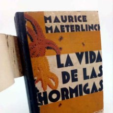 Libros antiguos: VIDA DE LAS HORMIGAS (MAURICE MAETERLING) M. AGUILAR, 1930. Lote 195123482