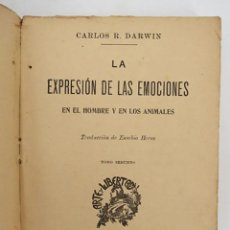 Libros antiguos: LA EXPRESIÓN DE LAS EMOCIONES EN EL HOMBRE Y EN LOS ANIMALES TOMO 2 (CHARLES DARWIN) SEMPERE, S/F. Lote 195215740