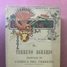 Libros antiguos: MANUALE HOEPLI. IL TERRENO AGRARIO. ANGIOLO FUNARO. MILANO, 1904. Lote 195215938