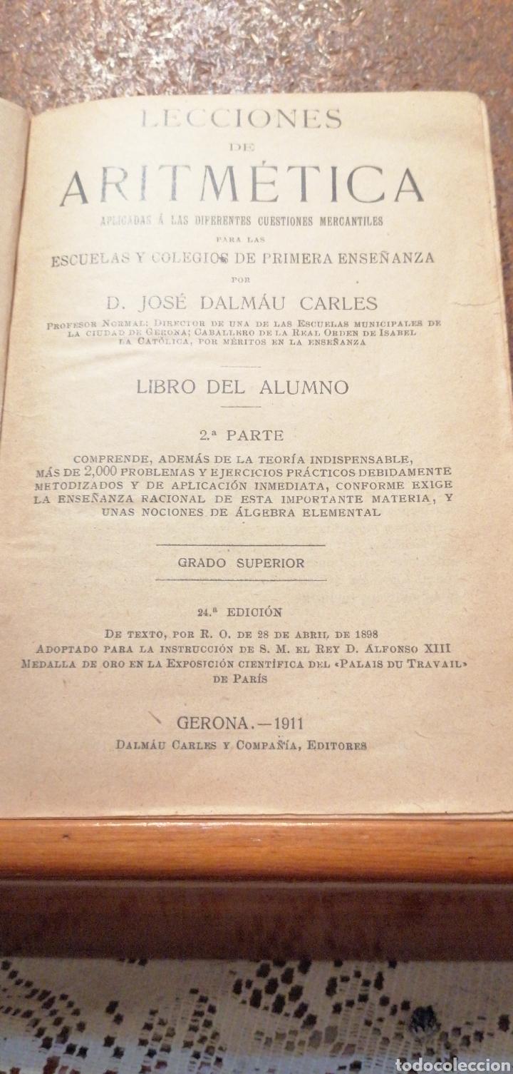 Libros antiguos: ANTIGUO LIBRO DEL 1911 LECCIONES DE ARITMÉTICA 2°PARTE - Foto 2 - 195225557