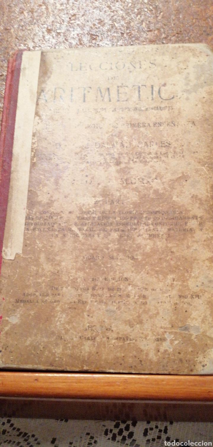 ANTIGUO LIBRO DEL 1911 LECCIONES DE ARITMÉTICA 2°PARTE (Libros Antiguos, Raros y Curiosos - Ciencias, Manuales y Oficios - Física, Química y Matemáticas)