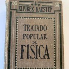 Libros antiguos: TRATADO POPULAR DE FÍSICA . Lote 195284118