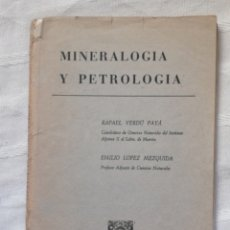 Libros antiguos: MINERALOGIA Y PETROLOGÍA RAFAEL VERDÚ PAYA EMILIO LOPEZ MEZQUIDA VALENCIA SF E.C.I,R. 135 PP.. Lote 195297021