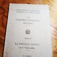 Libros antiguos: LAS PEQUEÑAS INDUSTRIAS RURALES. LA INDUSTRIA APÍCOLA. 1925. VICENTE LAFFITTE.. Lote 195344385