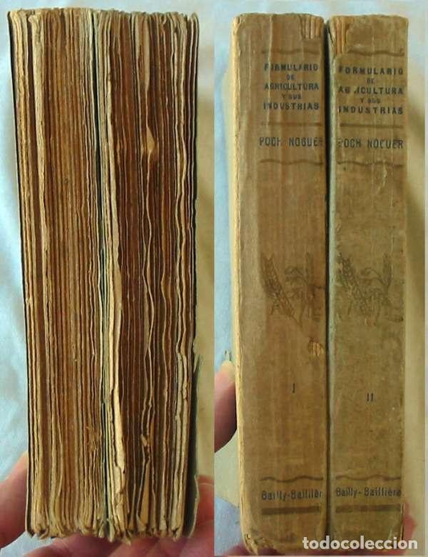 Libros antiguos: FORMULARIO PRÁCTICO DE AGRICULTURA Y SUS INDUSTRIAS - 2 TOMOS - J. POCH NOGUER 1929 - VER INDICES - Foto 2 - 195365765