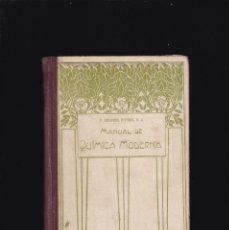 Libros antiguos: MANUAL DE QUÍMICA MODERNA - P. EDUARDO VITORIA - BARCELONA 1925. Lote 195493765