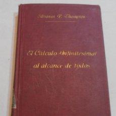 Libros antiguos: EL CÁLCULO INFINITESIMAL AL ALCANCE DE TODOS. Lote 195675587