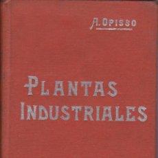 Libros antiguos: PLANTAS INDUSTRIALES, MANUAL SOLER LXXIII. Lote 196186467