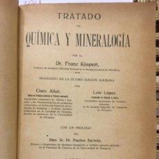 Libros antiguos: TRATADO DE QUIMICA Y MINERALOGIA, FRANZ KÜSPERT, 1914. Lote 196204842