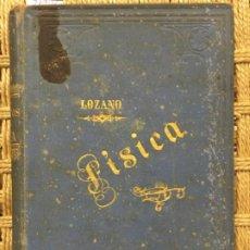 Libros antiguos: ELEMENTOS DE FISICA, EDUARDO LOZANO Y PONCE DE LEON, 1808. Lote 196248131