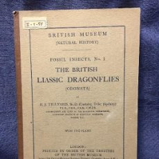 Libros antiguos: BRITISH MUSEUM FOSSIL INSECTS N1 BRITISH LIASSIC DRAGONFLIES LONDON 1925 TRUSTEES. Lote 196271918