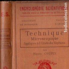 Libros antiguos: COUPIN : TECHNIQUE MICROSCOPIQUE APPLIQUÉE A L'ETUDE DES VEGETAUX (DOIN, PARIS, 1909). Lote 196371415