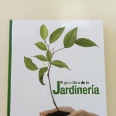 Libros antiguos: EL GRAN LIBRO DE LA JARDINERIA--ED. RUEDA-2009-TAPA DURA-COMO NUEVO. Lote 196519290